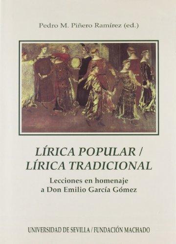 Lírica popular, lírica tradicional : lecciones en homenaje a don Emilio García Gómez (Serie Literatura)