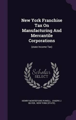 new-york-franchise-tax-on-manufacturing-and-mercantile-corporations-state-income-tax