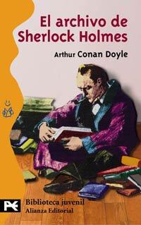 El Archivo De Sherlock Holmes/ The Case-Book of Sherlock Holmes,1927