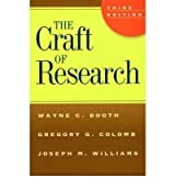 THE CRAFT OF RESEARCH BY (BOOTH, WAYNE C.)[UNIVERSITY OF CHICAGO PRESS]JAN-1900