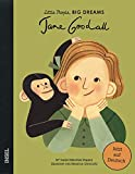 Jane Goodall: Little People, Big Dreams. Deutsche Ausgabe