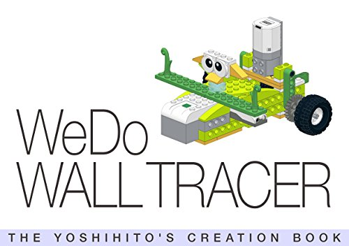 WeDo WALL TRACER: THE YOSHIHITO'S CREATION BOOK (English Edition)