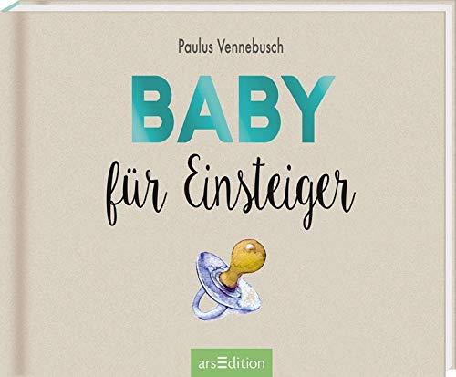 Baby für Einsteiger (Einsteiger-Reihe)