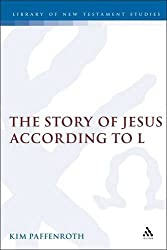 The Story of Jesus According to L (Journal for the Study of the New Testament Supplement)