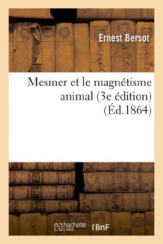 Mesmer et le magnétisme animal (3e édition) par Ernest Bersot