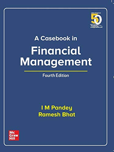 A Casebook In Financial Management | Fourth Edition