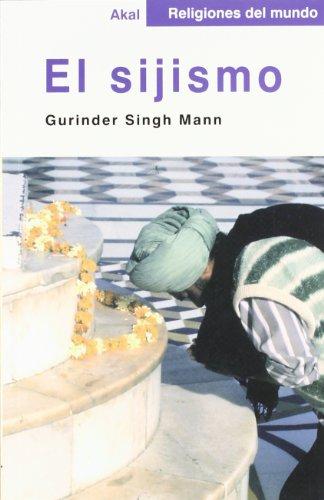 El sijismo (Religiones del mundo) por Gurinder Singh Mann