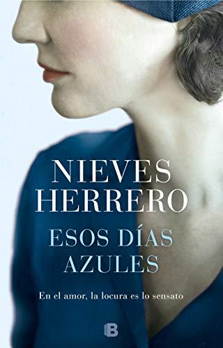 Esos días azules – Nieves Herrero