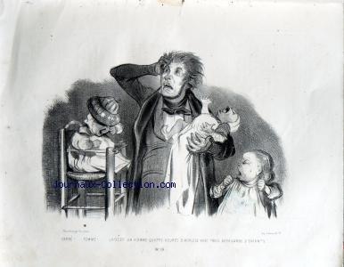MUSEE POUR RIRE [No 10] du 01/01/1839 - LITHOGRAPHIE D'HONORE DAUMIER LES HORREURS DE LA PATERNITE TEXTE DE MAURICE ALHOY