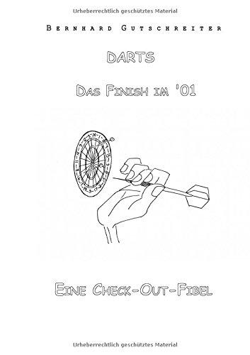 Preisvergleich Produktbild Darts - Das Finish im '01: Eine Check-Out-Fibel