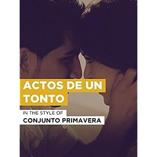 Actos De Un Tonto in the Style of