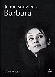 Je Me Souviens... Barbara