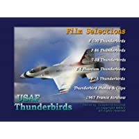 USAF THUNDERBIRDs Old Films F-86 F-100 T-38 F4 Phantom F-16 Airshows DVD by Thunderbird