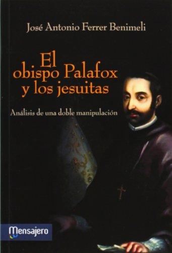 EL OBISPO PALAFOX Y LOS JESUITAS
