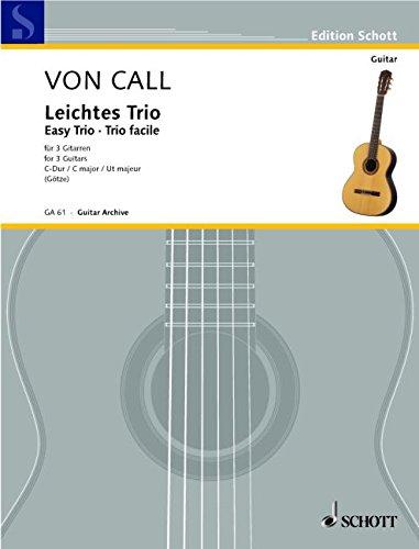 Leichtes Trio C-Dur: op. 26. 3 Gitarren. Spielpartitur. (Edition Schott) -