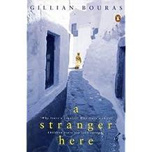 A Stranger Here by Gillian Bouras (1996-10-28)