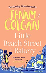 Little Beach Street Bakery: The ultimate feel-good read from the Sunday Times bestselling author (English Edit
