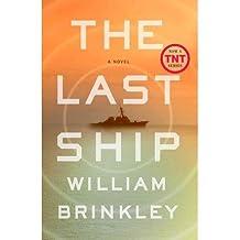 [(The Last Ship)] [Author: William Brinkley] published on (November, 2013)