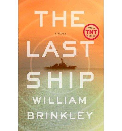 [(The Last Ship)] [Author: William Brinkley] published on (November, 2013)