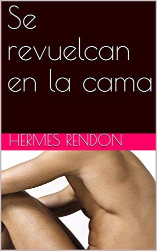 Se revuelcan en la cama por Hermes Rendon