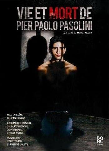 Vie Et Mort De Pier Paolo Pasoloni