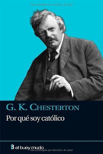 Por qué soy católico (Religión) por G. K. Chesterton