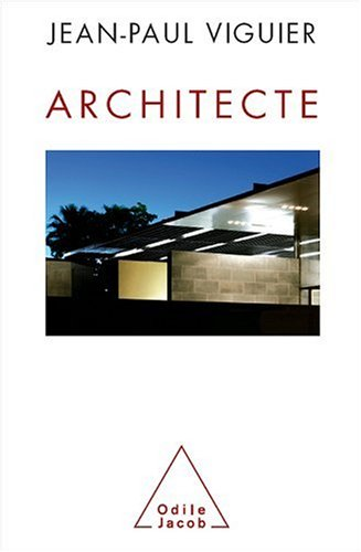 Architecte par Jean-Paul Viguier