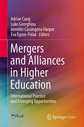 Mergers and Alliances in Higher Education: International Practice and Emerging Opportunities