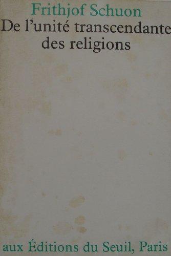 De l'unité Transcendante des religions par Frithjof Schuon