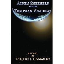 Aiden Shepherd and the Terosian Academy