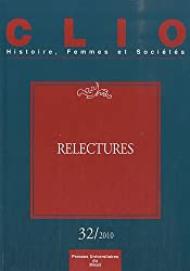 Clio, N° 32/2010 : Relectures