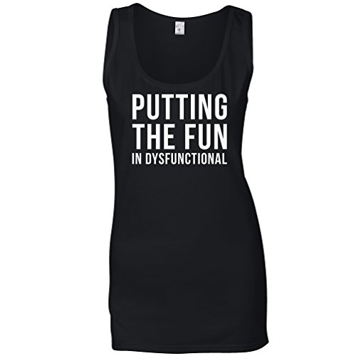 Tim And Ted Funny Womens Ladies Vest Putting The Fun In Dysfunctional Hilarious Slogan amusing Unique Original Good Happy Functioning Cool Funny Gift Present