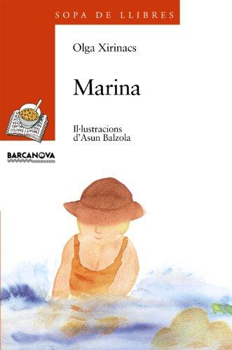 Marina / Cavall de mar (Llibres Infantils I Juvenils - Sopa De Llibres. Sèrie Taronja) por Olga Xirinacs