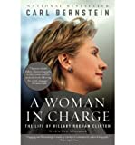 [(A Woman in Charge: The Life of Hillary Rodham Clinton)] [Author: Carl Bernstein] published on (January, 2008)