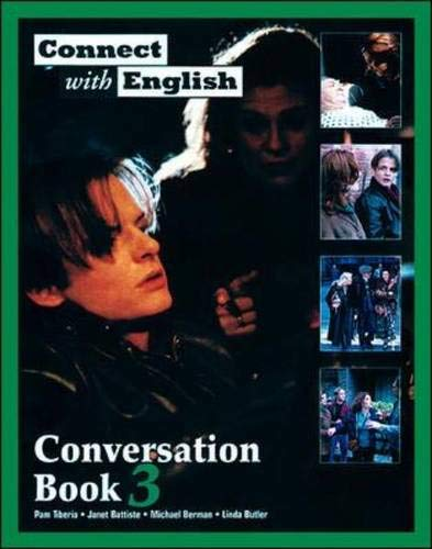 Connect With English - Conversation - Book 3 (Video Episodes 36-36): (Video Episodes 36-36) Bk. 3