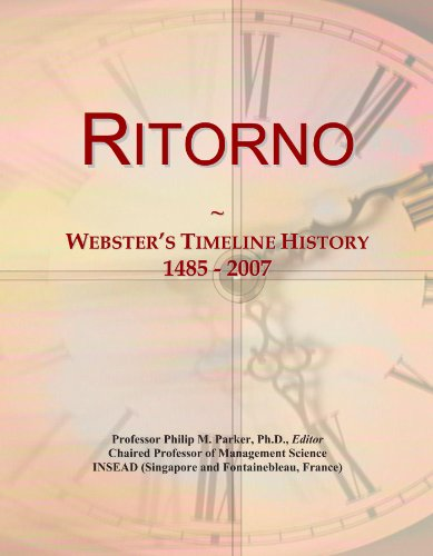 Ritorno: Webster's Timeline History, 1485 - 2007