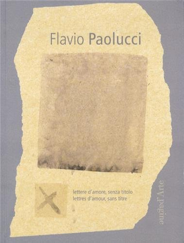 Flavio Paolucci, Lettres d Amour