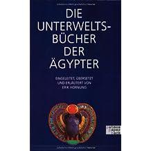 Die Unterweltsbücher der Ägypter