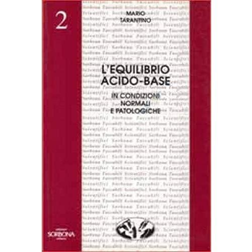 L'equilibrio Acido-Base In Condizioni Normali E Patologiche