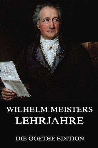 Preisvergleich Produktbild Wilhelm Meisters Lehrjahre: Ausgabe mit allen acht Bänden