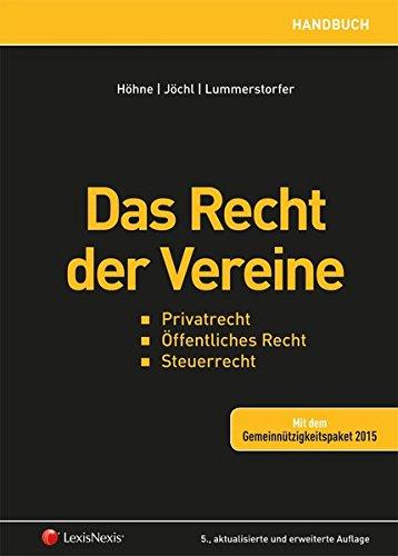 Das Recht der Vereine: Privatrecht, Öffentliches Recht, Steuerrecht (Handbuch)