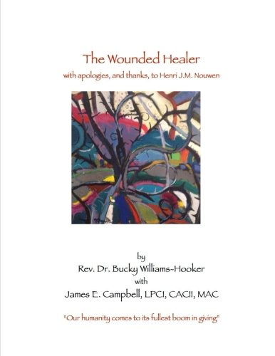 the-wounded-healer-with-thanks-and-apologies-to-henri-jm-nouwen