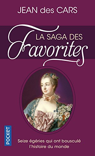 La Saga des Favorites