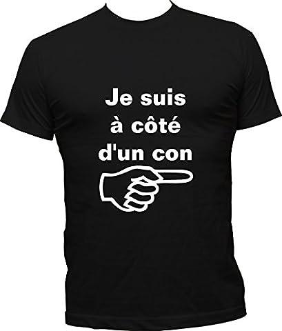 T-Shirt Humoristique Je Suis À Côté D'Un Con - Noir