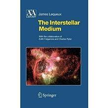 [(The Interstellar Medium)] [Author: James Lequeux] published on (October, 2004)