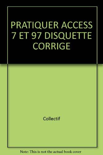 PRATIQUER ACCESS 7 ET 97 DISQUETTE CORRIGE