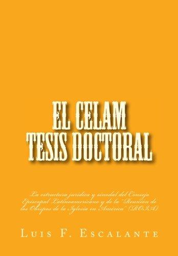 """El CELAM, tesis doctoral: La estructura jurídica y sinodal del Consejo Episcopal Latinoamericano y de la """"Reunión de los Obispos de la Iglesia en América"""""""