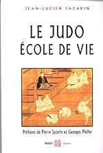 Le judo école de vie de Jean-Lucien Jazarin