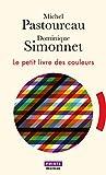 Le Petit Livre des couleurs - Points - 02/11/2017