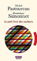 Le Petit Livre des couleurs de Michel Pastoureau
